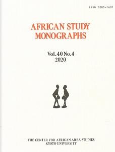 Open African Study Monographs Vol. 40 No. 4 (2020)
