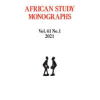Open African Study Monographs Vol. 41 No. 1 (2021)