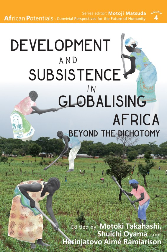 Open Development and Subsistence in Globalising Africa: Beyond the Dichotomy
