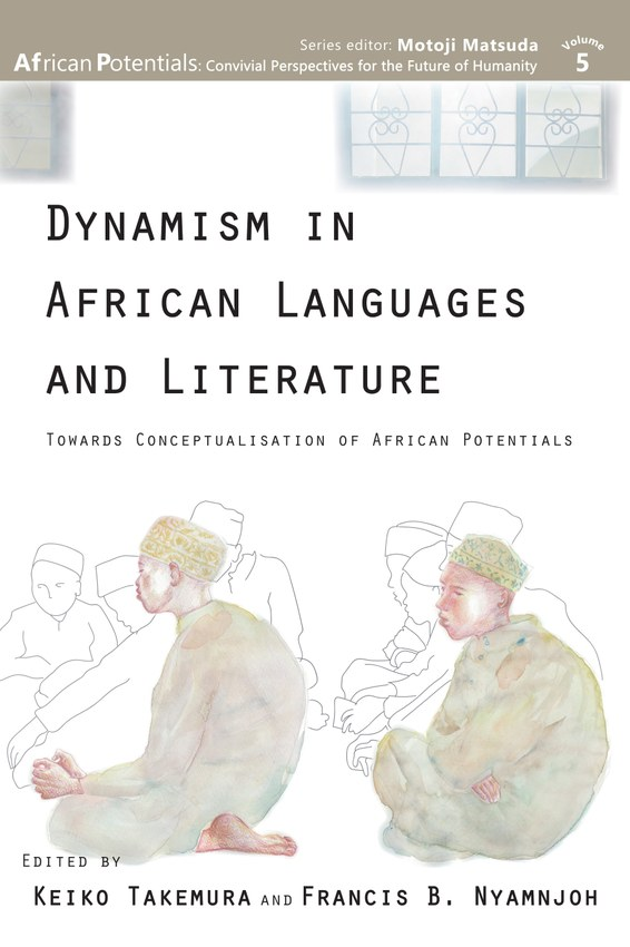 Dynamism in African Languages and Literature: Towards Conceptualisation of African Potentials